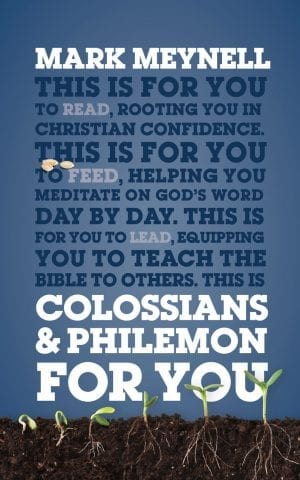 Colossians & Philemon for You