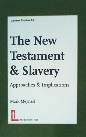 The NT & Slavery: Approaches & Implications