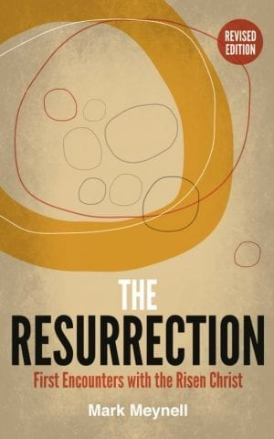The Resurrection: First Encounters with the Risen Christ