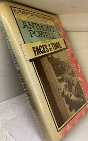 Faces in my Time (Vol 3 of To Keep The Ball Rolling)