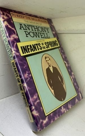 Infants of the Spring (Vol 1 of To Keep The Ball Rolling)