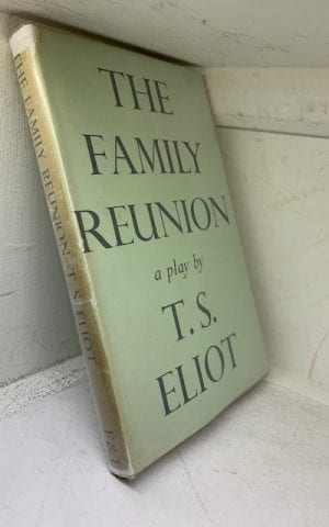 The Family Reunion: A Play