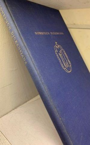 Nonesuch Dickensiana: Retrospectus and Prospectus