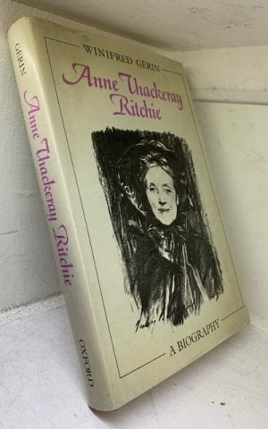 Anne Thackeray Ritchie, a biography