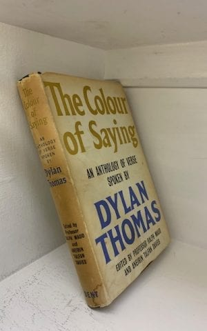 The Colour of Saying – an anthology of verse spoken by Dylan Thomas