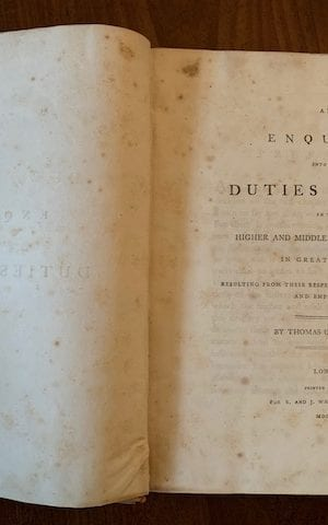 An Enquiry into the Duties of Men in the Higher & Middle Classes of Society