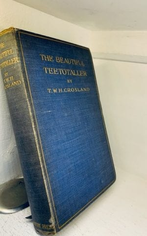 The Beautiful Teetotaller