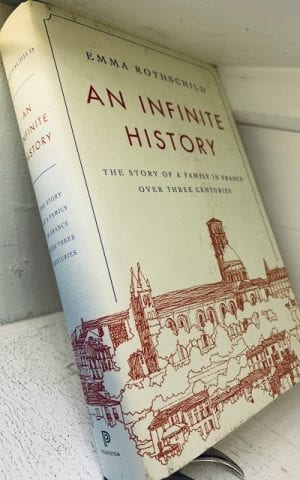 An Infinite History: The Story of a Family in France over Three Centuries