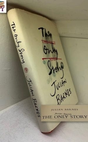The Only Story (signed)