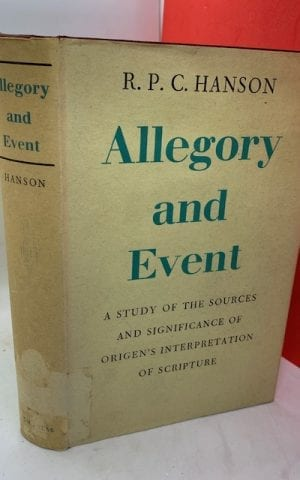 Allegory and Event, A study of the sources and significance of Origen's interpretation of scripture