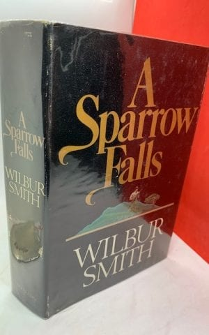 A Sparrow Falls (When the Lion Feeds Trilogy 3)
