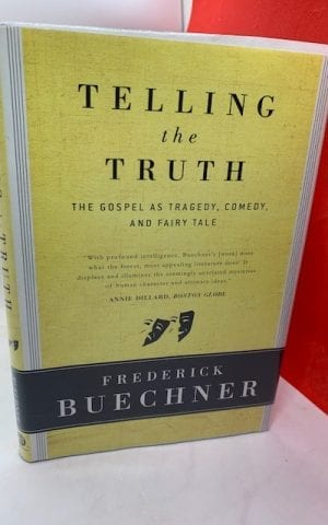 Telling the Truth: The gospel as tragedy comedy and fairy tale
