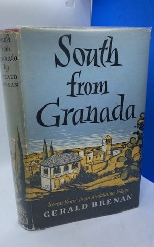 South from Grenada: seven years in an Andalusian village