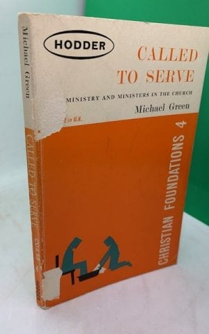 Called to Serve: ministry and minsters in the church