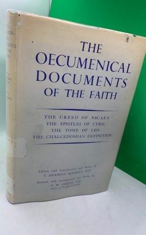 The Oecumenical Documents of the Faith