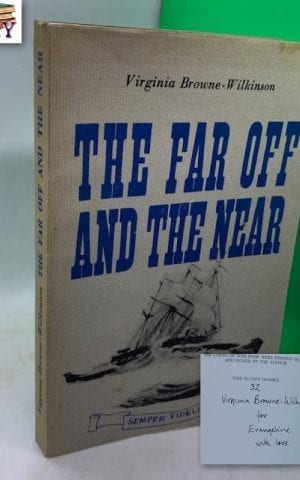 The Far Off and the Near (SIGNED)