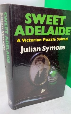 Sweet Adelaide, a Victorian Puzzle Solved