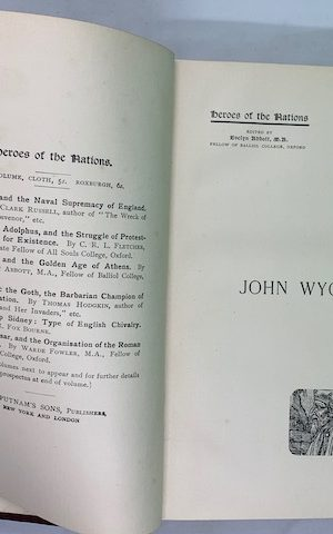 John Wyclif, last of the Schoolmen and First of the English Reformers