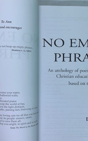 No Empty Phrases, an anthology of poetry and prose based on the Lord's Prayer