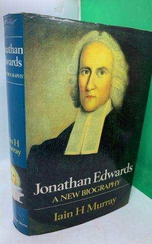 Jonathan Edwards, a new biography