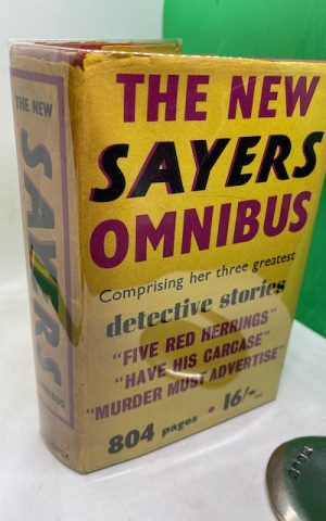 The New Sayers Omnibus: The Five Red Herrings; Have His Carcase; Murder Must Advertise