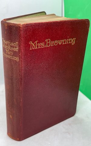 The Poetical Works of Mrs (Elizabeth Barrett) Browning