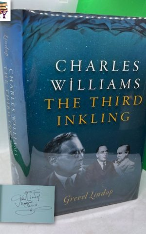 Charles Williams: The Third Inkling (SIGNED)